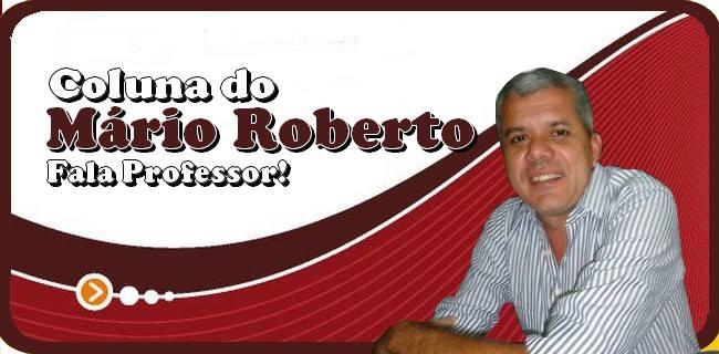 Coluna do Mario Roberto